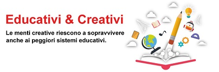 Educativi e creativi